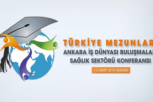 Türkiye Mezunları Sağlık Sektörü Konferansında Ankara'da Bir Araya Geliyor